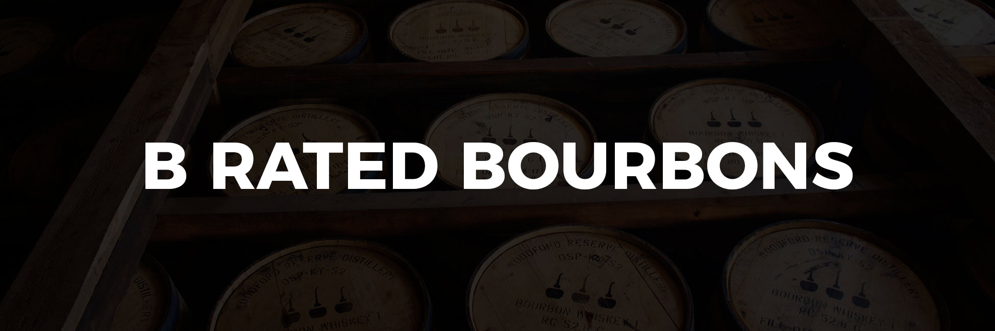 B Rated Bourbons