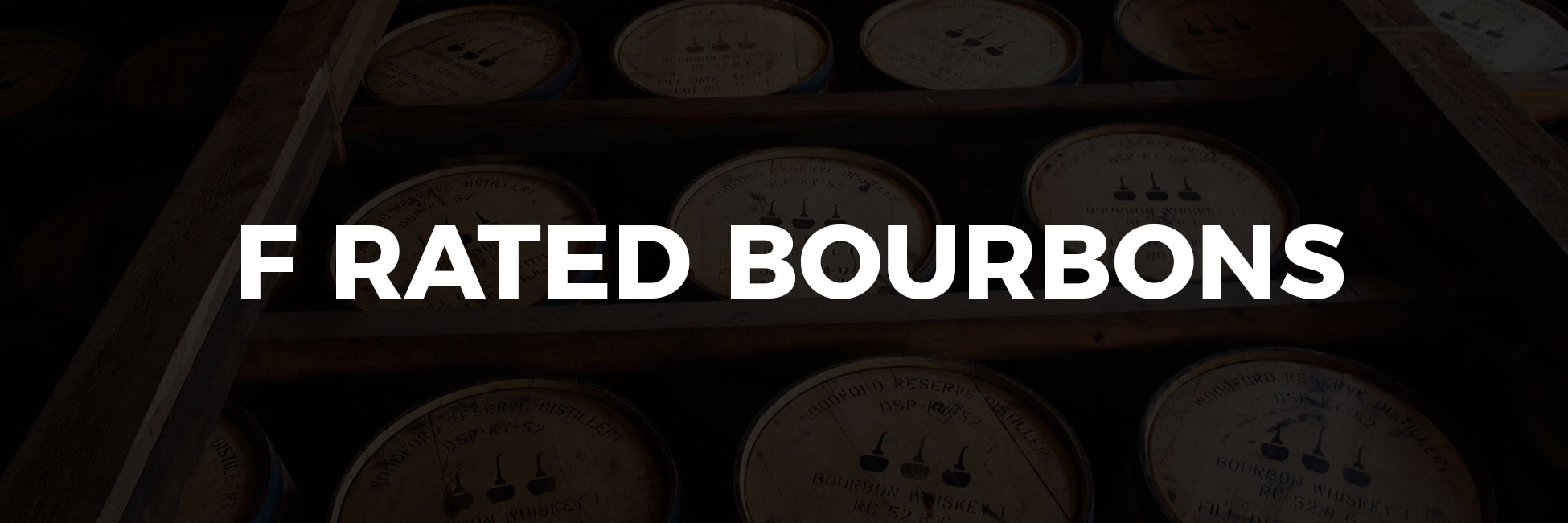 F Rated Bourbons